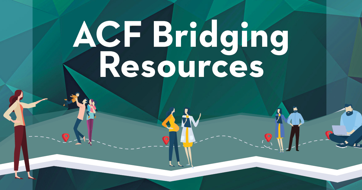 ACF Bridging Resources