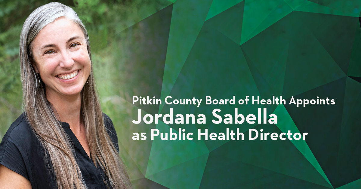 Pitkin County Board of Health Appoints Jordana Sabella as Public Health Director