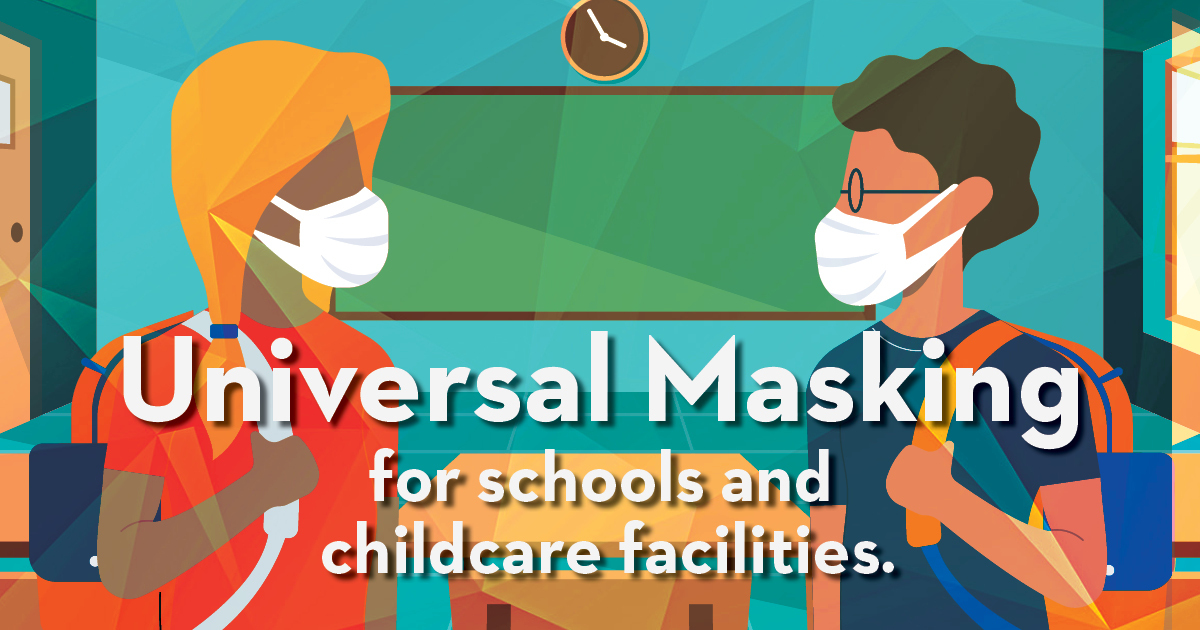 universal masking for schools and childcare facilities