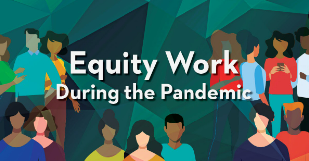 Equity work during the pandemic